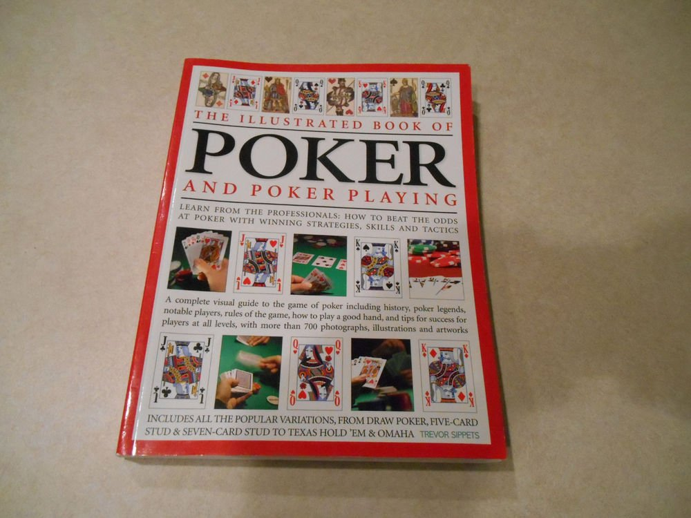 The illustrated book of poker and poker playing
