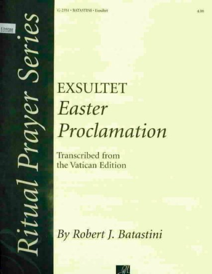 EXSULTET Easter Proclamation
