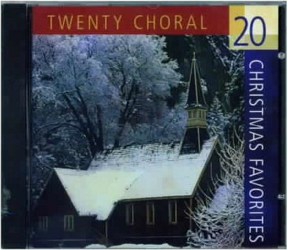 20 CHORAL CHRISTMAS FAVORITES New CD