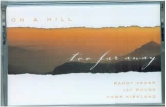ON A HILL TOO FAR AWAY Easter Musical Listening TAPE