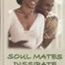 SoulMates Dissipate by Mary B. Morrison