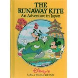 Disney's Small World Library-The Runaway Kite an Adventure in Japan