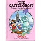 Disney's Small World Library-The Castle Ghost An Adventure in Great Brtiain