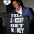 DL HUGHLEY (Tell Jokes Get Money!)  (THIS TEE ON THIS PIC IS NOT FOR SALE)