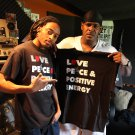 Love, Peace, & Positive Energy (Sheek Louch)  (THIS TEE ON THIS PIC IS NOT FOR SALE)