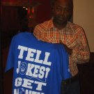TELL JOKES GET MONEY  (THIS TEE IN THIS PIC IS NOT FOR SALE)