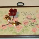 Worlds Greatest Mom Plaque - Roses - Make Mom Smile