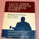Legal Terms & Concepts in Criminal Justice, Dictionary