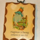Happiness Is Having Someone To Care For, Cute Plaque