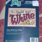 CUTE &quot;THOU SHALT NOT WHINE&quot; PICTURE