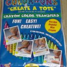CREATE A TOTE! GREAT PROJECT FOR A CHILD WITH CRAYONS