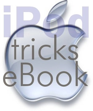 IPOD LEARN NEW FUNCTIONS & TRICKS -70-PG EBOOK