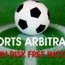SPORTS ARBITRAGE, EARN RISK FREE INCOME THRU INTERNET