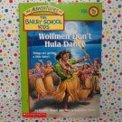 Bailey School Kids Wolfmen Don't Hula Dance  #36