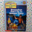 Bailey School Kids Werewolves Don't Go to Summer Camp #2