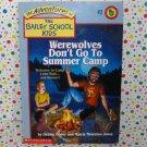 Bailey School Kids Werewolves Don't Go to Summer Camp #2