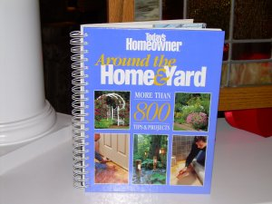 Around the Home & Yard by Today's Homeowner