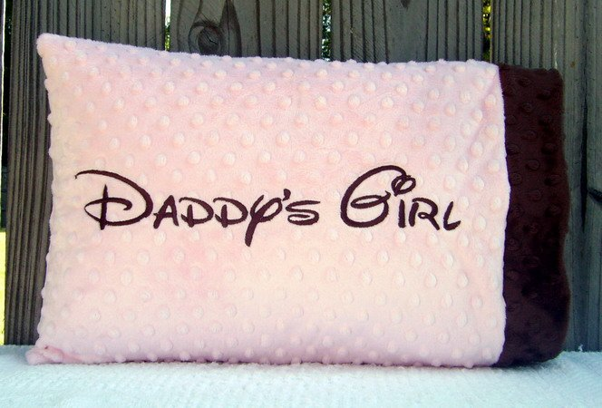 Daddy's Girl Embroidered Baby/Toddler/Travel Minky Pillowcase