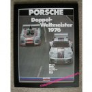 Porsche Doppel-Weltmeister 1976 (Martini Racing)