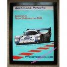 Rothmans-Porsche Endurance Team Weltmeister 1985