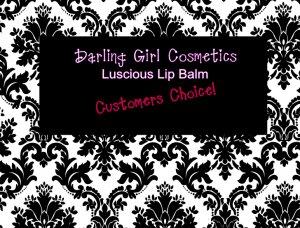 Customer Choice � Luscious Lip Balm � Darling Girl Cosmetics