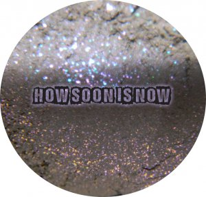 How Soon Is Now? (full size) � Darling Girl Cosmetics Eye Shadow