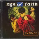 AGE OF FAITH--EMBRACE Compact Disc (CD)