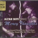 ALTAR BOYS/MIKE STAND--MERCY THOUGHTS Compact Disc (CD)