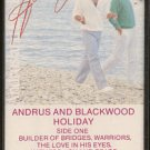 ANDRUS AND BLACKWOOD--HOLIDAY Cassette Tape