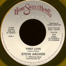 "STEVE ARCHER/GABRIEL--""""FIRST LOVE"""" (3:20)/""""I PUT MY HOPE"""" (3:58) 45 RPM 7"""" Vinyl"