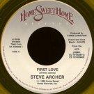 "STEVE ARCHER/GABRIEL--""""FIRST LOVE"""" (3:20)/""""I PUT MY HOPE"""" (3:58) 45 RPM 7"""" Vinyl"