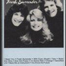 THE ARCHERS--FRESH SURRENDER Cassette Tape