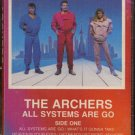 THE ARCHERS--ALL SYSTEMS ARE GO Cassette Tape