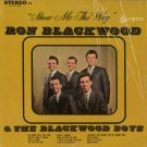 RON BLACKWOOD & THE BLACKWOOD BOYS--SHOW ME THY WAY Vinyl LP