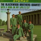 THE BLACKWOOD BROTHERS QUARTET--WITH A SONG ON MY LIPS (AND A PRAYER IN MY HEART) Vinyl LP