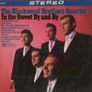 THE BLACKWOOD BROTHERS QUARTET--IN THE SWEET BY AND BY Vinyl LP