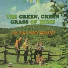THE BLUE RIDGE QUARTET--THE GREEN, GREEN GRASS OF HOME Vinyl LP