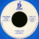 "RAY BOLTZ--""""THANK YOU"""" (5:40) (BOTH SIDES STEREO) 45 RPM 7"""" Vinyl"