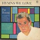 PAT BOONE--HYMNS WE LOVE Vinyl LP
