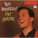 PAT BOONE--YES INDEED! Vinyl LP