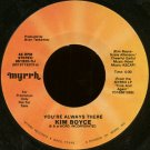 "KIM BOYCE--""""YOU'RE ALWAYS THERE"""" (4:00)/""""STOP FIGHTING"""" (5:08) 45 RPM 7"""" Vinyl"