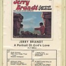 JERRY BRANDT--A PORTRAIT OF GOD'S LOVE 8-Track Tape