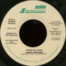 "LARRY BRYANT--""""FROG IN A BOX"""" (5:37)/INTERVIEW WITH LARRY BRYANT (1:00) 45 RPM 7"""" Vinyl"