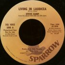"STEVE CAMP--""LIVING IN LAODICEA"" (4:04)/""SQUEEZE"" (4:57) 45 RPM 7"" Vinyl"