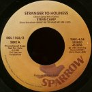 "STEVE CAMP--""""STRANGER TO HOLINESS"""" (4:24)/""""ON THE EDGE"""" (3:52) 45 RPM 7"""" Vinyl"