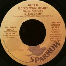 "STEVE CAMP--""""AFTER GOD'S OWN HEART"""" (SPECIAL RADIO EDIT - 4:08)/(ALBUM VERSION - 5:16) 45 RPM 7"""""