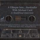 MICHAEL CARD--A GLIMPSE INTO...STARKINDLER: A SOUL2SOUL INTERVIEW Cassette Tape