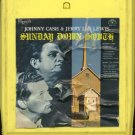 JOHNNY CASH AND JERRY LEE LEWIS--SUNDAY DOWN SOUTH 8-Track Tape