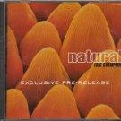 ERIC CHAMPION--NATURAL: EXCLUSIVE PRE-RELEASE Compact Disc (CD)