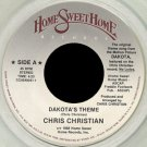 "CHRIS CHRISTIAN--""""DAKOTA'S THEME"""" (4:23)//""""FEBRUARY 7TH"""" (4:15)/""""SHANON'S SONG"""" (2:26) 45 RPM"